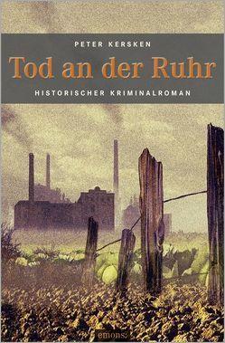 Tod an der Ruhr von Kersken,  Peter
