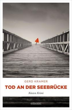 Tod an der Seebrücke von Kramer,  Gerd