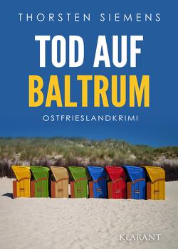 Tod auf Baltrum. Ostfrieslandkrimi von Siemens,  Thorsten