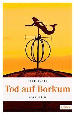 Tod auf Borkum von Aukes,  Ocke