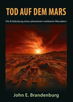 Tod auf dem Mars von Brandenburg,  John E., Kühn,  Alexandra, Lebmann,  Markus