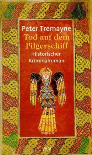 Tod auf dem Pilgerschiff von Baadke,  Friedrich, Tremayne,  Peter