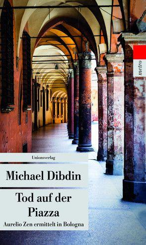 Tod auf der Piazza von Dibdin,  Michael, Schlootz,  Ellen