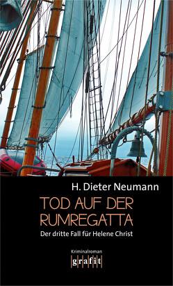 Tod auf der Rumregatta von Neumann,  H. Dieter