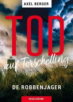Tod auf Terschelling von Berger,  Axel