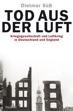 Tod aus der Luft von Süß,  Dietmar