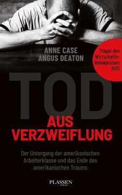 Tod aus Verzweiflung von Case,  Anne, Deaton,  Angus, Pyka,  Petra