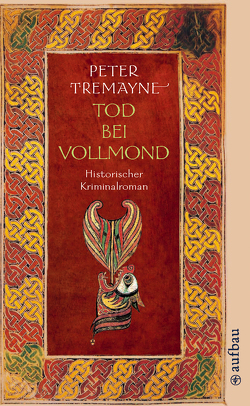 Tod bei Vollmond von Tremayne,  Peter, Zylla,  Susanne Olivia