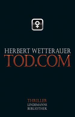 tod.com von Wetterauer,  Herbert