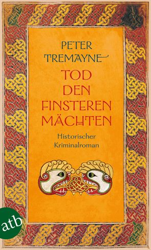 Tod den finsteren Mächten von Tremayne,  Peter, Wohl,  Bela