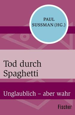 Tod durch Spaghetti von Lindquist,  Thomas, Sussman,  Paul