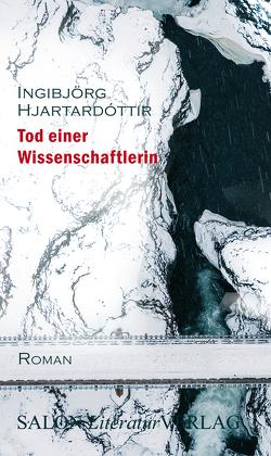 Tod einer Wissenschaftlerin von Hjartardóttir,  Ingibjörg