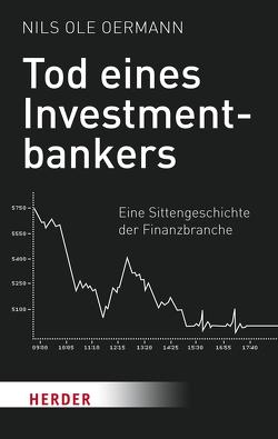 Tod eines Investmentbankers von Oermann,  Nils Ole