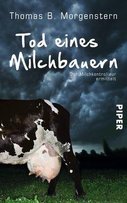 Tod eines Milchbauern von Morgenstern,  Thomas B.