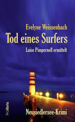 Tod eines Surfers von Weissenbach,  Evelyne