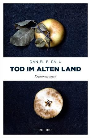 Tod im Alten Land von Palu,  Daniel E.