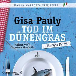 Tod im Dünengras (Mamma Carlotta 3) von Blumhoff,  Christiane, Pauly,  Gisa