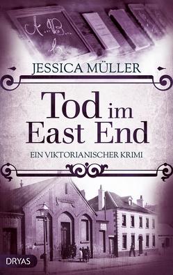 Tod im East End von Müller,  Jessica