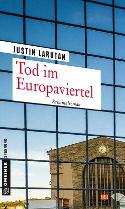 Tod im Europaviertel von Larutan,  Justin