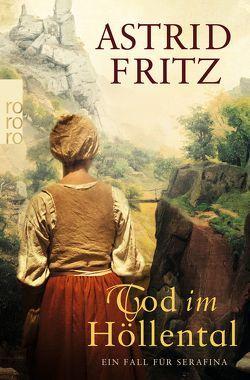Tod im Höllental von Fritz,  Astrid