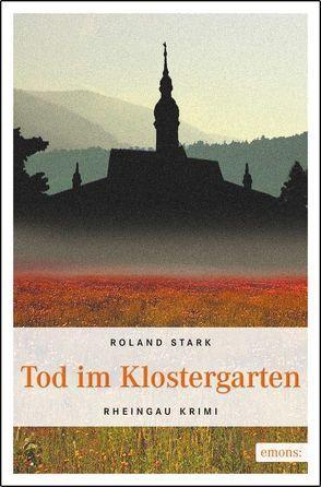 Tod im Klostergarten von Stark,  Roland