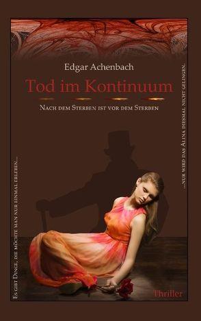 Tod im Kontinuum von Achenbach,  Edgar