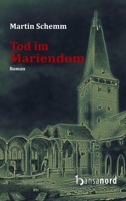 Tod im Mariendom von Schemm,  Martin