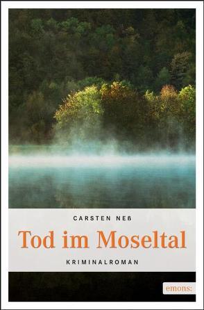 Tod im Moseltal von Neß,  Carsten