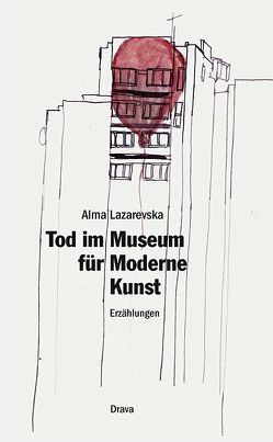 Tod im Museum für Moderne Kunst von Lazarevska,  Alma