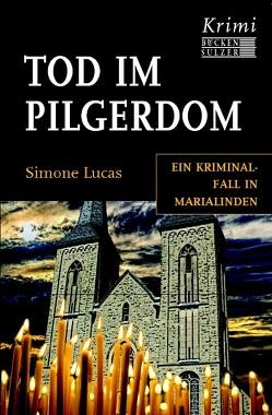 Tod im Pilgerdom von Lucas,  Simone