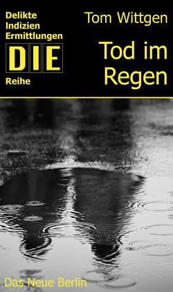 Tod im Regen von Wittgen,  Tom
