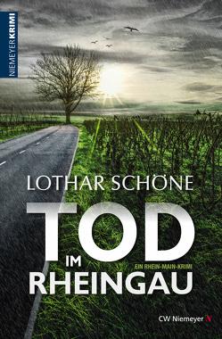 Tod im Rheingau von Schöne,  Lothar