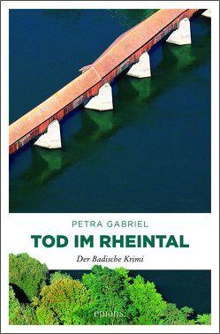 Tod im Rheintal von Gabriel,  Petra