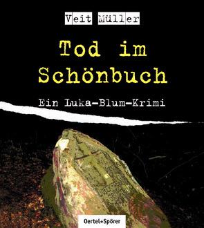 Tod im Schönbuch von Kuhn,  Dominik, Müller,  Veit