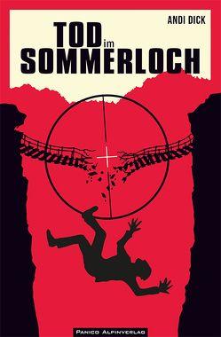 Tod im Sommerloch (Bergkrimi) von Dick,  Andi