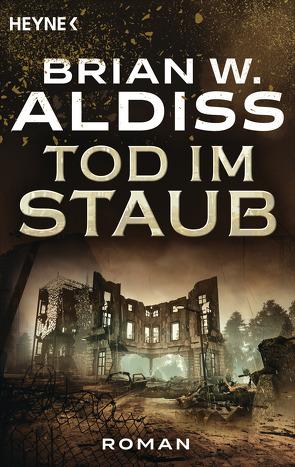 Tod im Staub von Aldiss,  Brian W.