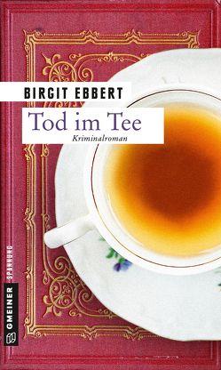 Tod im Tee von Ebbert,  Birgit