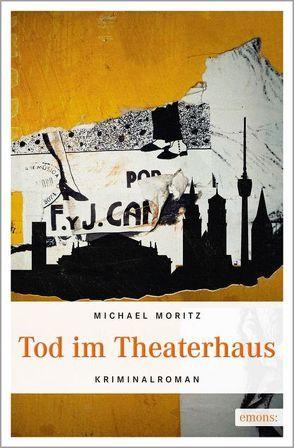 Tod im Theaterhaus von Moritz,  Michael