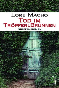 Tod im Tröpferlbrunnen von Macho,  Lore