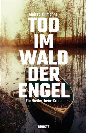 Tod im Wald der Engel von Tillmanns,  Andrea
