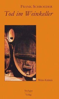 Tod im Weinkeller von Schroeder,  Frank