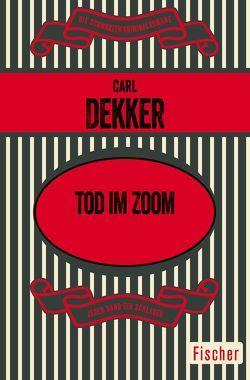 Tod im Zoom von Dekker, Carl, Prost, Klaus