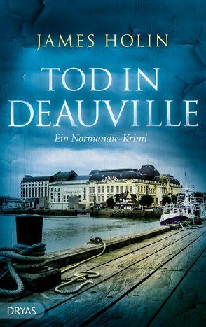 Tod in Deauville von Holin,  James