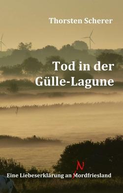 Tod in der Gülle-Lagune von Scherer,  Thorsten