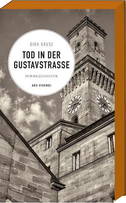 Tod in der Gustavstraße von Kruse,  Dirk
