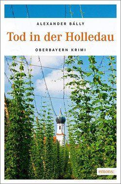 Tod im Hopfengarten von Bálly,  Alexander