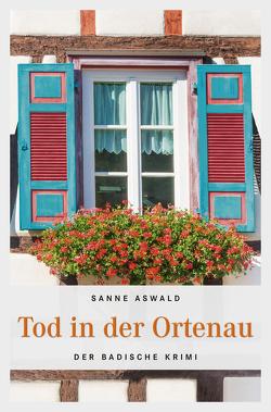 Tod in der Ortenau von Aswald,  Sanne