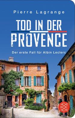 Tod in der Provence von Lagrange,  Pierre