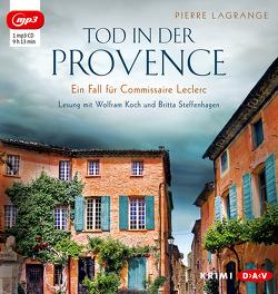 Tod in der Provence von Koch,  Wolfram, Lagrange,  Pierre, Steffenhagen,  Britta