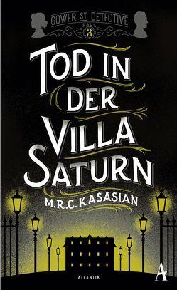 Tod in der Villa Saturn von Kasasian,  M.R.C., Sabinski,  Johannes